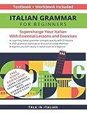 Italian Grammar for Beginners Textbook + Workbook