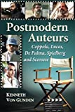 img - for Postmodern Auteurs: Coppola, Lucas, De Palma, Spielberg and Scorsese by Kenneth Von Gunden (2012-10-22) book / textbook / text book