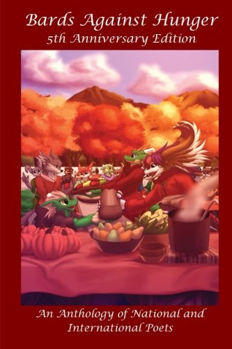 Bards Against Hunger: 5 Year Anniversary Anthology