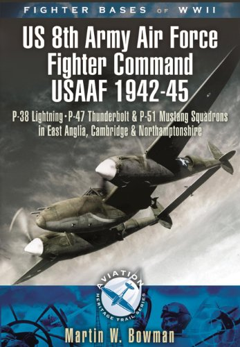 Fighter Bases of WW2 US 8th Army Air Force Fighter for sale  Delivered anywhere in USA