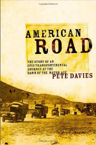American Road The Story Of An Epic Transcontinental Journey At The Dawn Of The Motor Age Epub