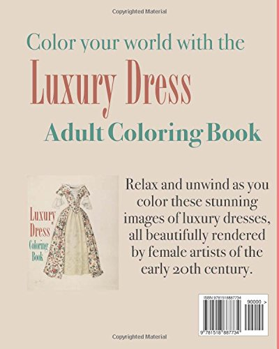 Amazon Luxury Dress Coloring Book Colouring Books For Grown Ups 9781518887734