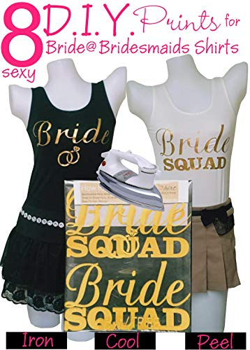 Bridesmaid Shirts for Women | Bridal Party Shirts | Bachelorette Shirts Team Bride | Bride Iron On Heat Transfer Set - 8pcs Gold Prints for Bridal Shower, Bride Squad, Bachelorette Party, Wedding Day