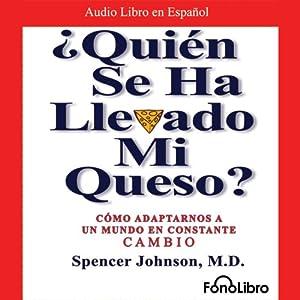 ¿Quien se ha llevado mi queso? Audiobook