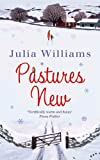 Pastures New: A gorgeously uplifting and heartwarming romance
