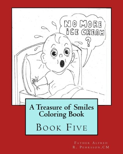 (A Treasure of Smiles Coloring Book: Book Five (A Treasure of Smiles Coloring Books) (Volume)
