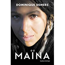 Maïna: Nouvelle édition (French Edition)