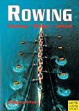 Rowing: Training, Fitness, Leisure