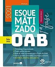 OAB Esquematizado - Volume Único - 8ª Edição 2021: Primeira Fase