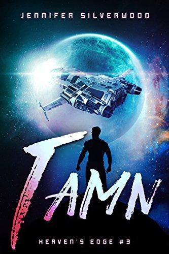 Tamn (Heaven's Edge Book 3)