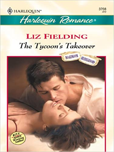 The Tycoon's Takeover by Liz Fielding