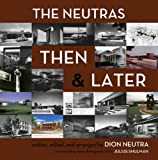 The Neutras Then & Later