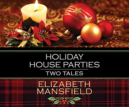 Holiday House Parties: Two Tales for $<!--$34.24-->