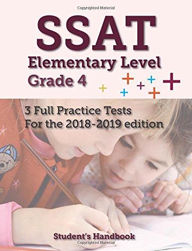SSAT Elementary Level Grade 4 3 Full Practice Tests