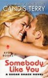 Somebody Like You, Candis Terry, 0062202073