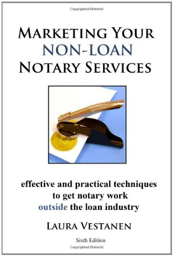 Marketing Your Non-Loan Notary Services