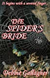 The Spider's Bride by Debbie Gallagher front cover