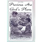 Precious Are God's Plans, Lea Fowler, 089137440X