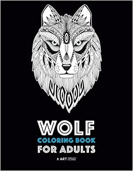 ((LINK)) Wolf Coloring Book For Adults: Complex Designs For Relaxation And Stress Relief; Detailed Adult Coloring Book With Zendoodle Wolves; Great For Men, Women, Teens, & Older Kids. miles latest strategy Topcon actua Since cursos texto
