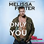 Only for You: Sugar Lake, Book 2 | Melissa Foster