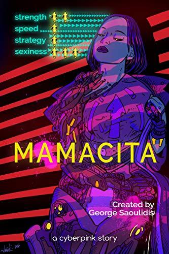 Mamacita: A Cyberpink Story