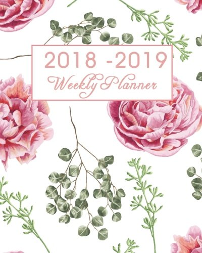 2018-2019 Weekly Planner: Journal Notebook And Floral Lettering Cover