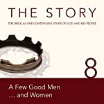 The Story, NIV: Chapter 8 - A Few Good Men...and Women |  Zondervan Bibles (editor)