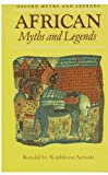 African Myths and Legends (Oxford Myths and Legends)