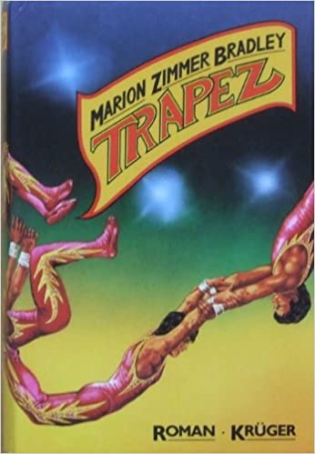 Marion Zimmer Bradley: Trapez; Homo-Ausgaben alphabetisch nach Titeln