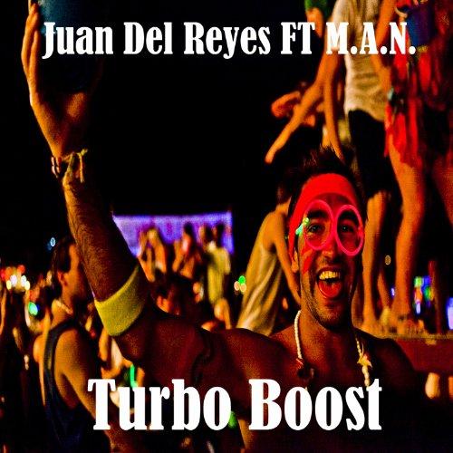 Turbo Boost (feat. M.A.N.) (Original Mix)