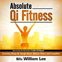 Absolute Qi Fitness (German Edition)