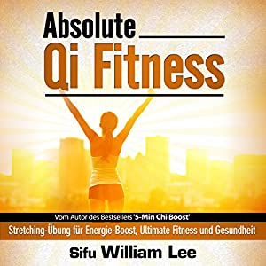 Absolute Qi Fitness (German Edition) Audiobook