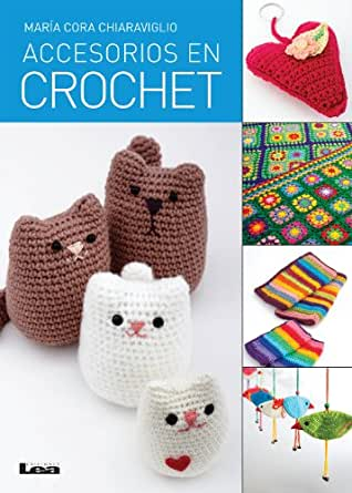Amazon.com: Accesorios en crochet (Spanish Edition) eBook: María Cora