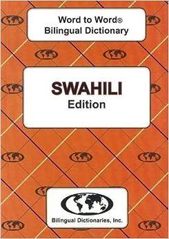 English-Swahili & Swahili-English Word-to-Word Dictionary (suitable for exams) by Sesma C. (2011-12-31)