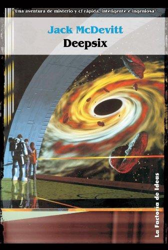 Deepsix (Solaris ficción nº 33) (Spanish Edition) by [McDevitt, JacK