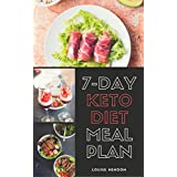 7-Tage Ketogenic Diet Meal Plan: Delicious and Easy Keto Recipes To Burn Fat and Gain Energy