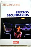 img - for Efectos Secundarios/ Secundary Effects (Spanish Edition) book / textbook / text book