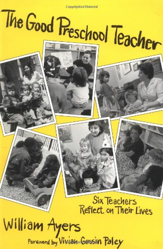 The Good Preschool Teacher (Early Childhood Education Series)