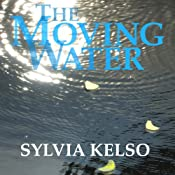 The Moving Water: The Rihannar Chronicles | Sylvia Kelso