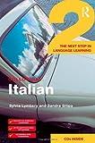 Colloquial Italian 2, Sylvia Lymbery and Sandra Silipo, 0415281547