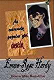 An Extremely Popular Death, Emma-Rose Hardy, 1447728408