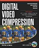 Digital Video Compression (Digital Video and Audio)