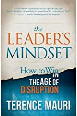The Leader's Mindset: How to Win in the Age of Disruption Paperback