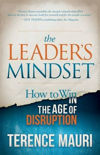 The Leader's Mindset: How to Win in the Age of Disruption pdf epub