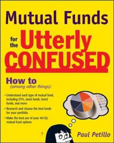Read Online Mutual Funds for the Utterly Confused pdf