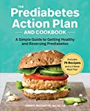 Best Diabetic Cookbooks - The Prediabetes Action Plan and Cookbook: A Simple Review