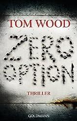 Zero Option: Victor 2 - Thriller