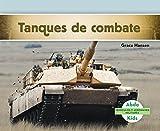 Tanques de Combate (Military Tracked Vehicles) (Spanish Version) (Vehículos Y Aeronaves Militares/Military Aircraft & Vehicles) (Spanish Edition)