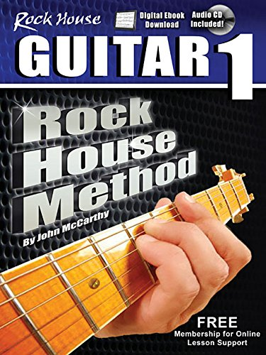 The Rock House Method - Learn Guitar Book 1
