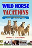 Wild Horse Vacations: Your Guide to the Atlantic Wild Horse Trail  (With Local Attractions and Amenities)